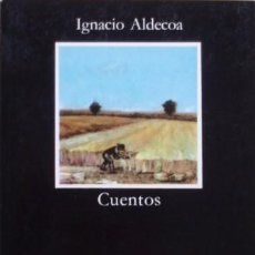 Libros de segunda mano: CUENTOS/IGNACIO ALDECOA; EDICIÓN DE JOSEFINA RODRÍGUEZ DE ALDECOA - CÁTEDRA. Lote 69236065