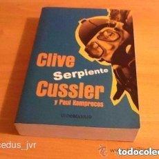 Libros de segunda mano: SERPIENTE CLIVE CUSSLER Y PAUL KEMPRECOS LIBRO DEBOLSILLO 1ª EDICIÓN 2001. Lote 69303941
