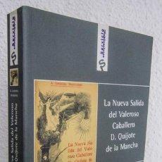 Libros de segunda mano: LEDESMA, A.: LA NUEVA SALIDA DEL VALEROSO CABALLERO D. QUIJOTE DE LA MANCHA (FUNDACIÓN UNICAJA) (CB). Lote 69371281