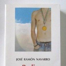 Libros de segunda mano: PODIUM, JOSE RAMON NAVARRO, PREMIO ANDALUCIA JOVEN DE NARRATIVA 2004, EDITORIAL DVD. Lote 69375125