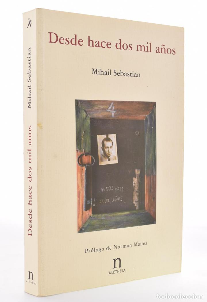 DESDE HACE DOS MIL AÑOS - SEBASTIAN, MIHAIL (Libros de Segunda Mano (posteriores a 1936) - Literatura - Narrativa - Otros)