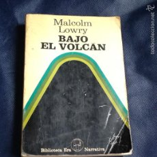 Libros de segunda mano: BAJO EL VOLCAN. MALCOLM LOWRY. EDICION ESCASA. Lote 69505621