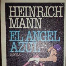 Libros de segunda mano: EL ÁNGEL AZUL. HEINRICH MANN. Lote 69588857