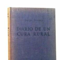 Libros de segunda mano: DIARIO DE UN CURA RURAL 1955 GEORGES BERNANOS. Lote 69700837