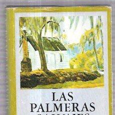 Libros de segunda mano: LAS PALMERAS SALVAJES. WILLIAM FAULKNER. EDHASA/SUDAMERICANA. 1983. 285PAGS. 20,4X13,4 CM. Lote 69895601