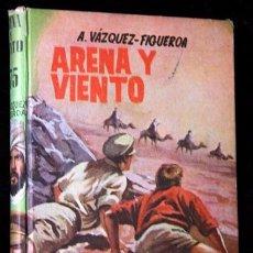 Libros de segunda mano: ARENA Y VIENTO - ALBERTO VAZQUEZ FIGUEROA RIAL - 1961 - PRIMERA EDICION. Lote 69983037