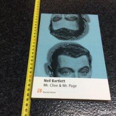 Libros de segunda mano: MR. CLIVE & MR. PAGE / NEIL BARTLETT. Lote 70114621