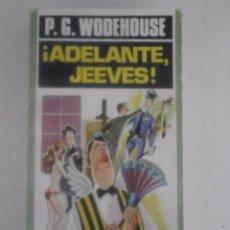 Libros de segunda mano: !ADELANTE JEEVES! P.G. WODEHOUSE. Lote 70220953
