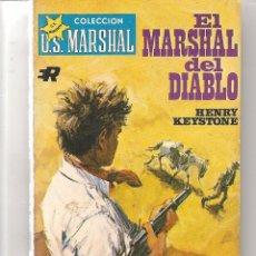 Libros de segunda mano: U.S. MARSHAL. Nº 373. EL MARSHAL DEL DIABLO. HENRY KEYSTONE. ROLLAN. (P/C4)). Lote 70375353