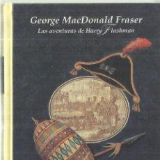 Libros de segunda mano: FLASHMAN Y SEÑORA. LAS AVENTURAS DE HARRY FLASHMAN . GEORGE MACDONALD FRASER. EDHASA.BARCELONA.1998. Lote 70433961