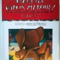 Libros de segunda mano: GABRIEL GARCÍA MÁRQUEZ. CUENTOS ILUSTRADOS POR CARMEN SOLÉ VENDRELL. SUSAETA, MADRID 2001. Lote 71398811