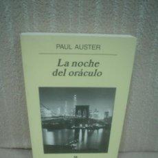Libros de segunda mano: PAUL AUSTER: LA NOCHE DEL ORÁCULO. Lote 71604519