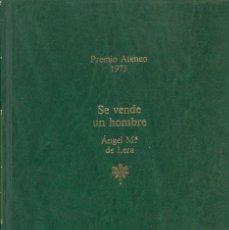 Libros de segunda mano: SE VENDE UN HOMBRE - ÁNGEL MARÍA DE LERA. Lote 71612199