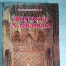 Libros de segunda mano - CUENTOS DE LA ALHAMBRA. WASHINGTON IRVING - 71774087