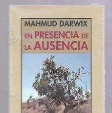 Libros de segunda mano: EN PRESENCIA DE LA AUSENCIA. MAHMUD DARWIX. EDITORIAL PRE - TEXTOS. 1º EDICION. 2011. SIN ABRIR. Lote 193653847