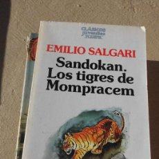 Libri di seconda mano: LIBRO SANDOKAN LOS TIGRES DE MOMPRACEM EMILIO SALGARI 1987 ED. PLANETA L-1405-190. Lote 72287787