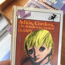 Libros de segunda mano: LIBRO ADIÓS, CORDERA Y LO DEMÁS SON CUENTOS CLARIN 1983 TUS LIBROS 20 ANAYA L-4898-412. Lote 72455983