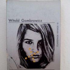 Libros de segunda mano: WITOLD GOMBROWICZ.LA VIRGINIDAD. TUSQUETS. CUADERNOS ÍNFIMOS. TRADUCCIÓN DE SERGIO PITOL.. Lote 72762227