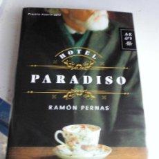 Libros de segunda mano - Libro Hotel paradiso Ramón Pernas 2014 Ed. Planeta L-13476 - 72801227