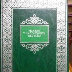 Libros de segunda mano: BIBLIOTECA HISTORICA - VIAJES Y CONQUISTAS - PIZARRO Y LA CONQUISTA DEL PERU. Lote 72816127