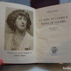 Libros de segunda mano: LA NIÑA DE LUZMELA-RONDA DE GALANES, CONCHA ESPINA. AGUILAR 1949 – CRISOL NUM 42. 12 X 8 CMS. Lote 73056403