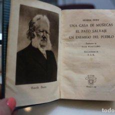 Libros de segunda mano: UNA CASA DE MUÑECAS-EL PATO SALVAJE-UN ENEMIGO DEL PUEBLO, HENRIK IBSEN.AGUILAR 1945.CRISOL NUM 129.. Lote 73056679