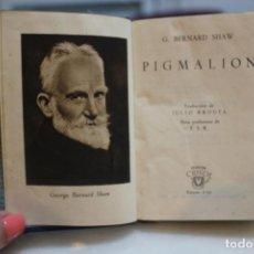 Libros de segunda mano: PIGMALION, BERNARD SHAW. AGUILAR 1944. CRISOL NUM 8 BIS. 12 X 8 CMS. Lote 73057703