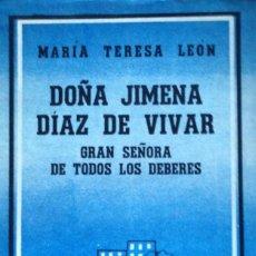 Libros de segunda mano: DOÑA JIMENA DÍAZ DE VIVAR. MARÍA TERESA LEÓN. PRIMERA EDICIÓN 1960. Lote 73481079