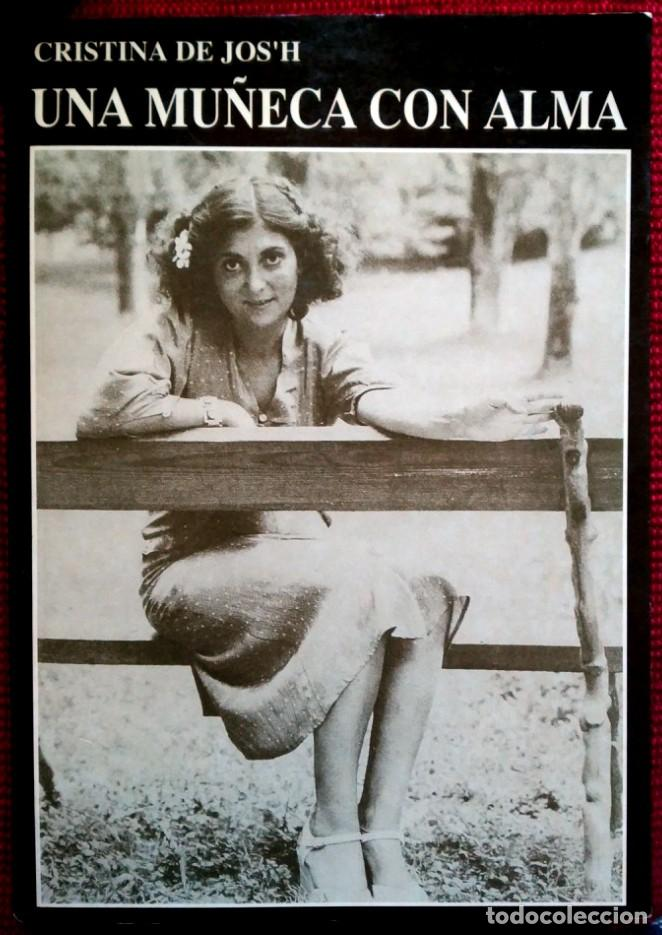 CRISTINA DE JOS'H . UNA MUÑECA CON ALMA (Libros de Segunda Mano (posteriores a 1936) - Literatura - Narrativa - Otros)