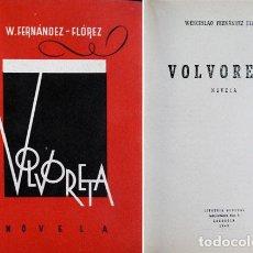 Libros de segunda mano: FERNANDEZ FLOREZ, WENCESLAO. VOLVORETA. 1942.. Lote 73632183