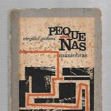 Libros de segunda mano: PEQUEÑAS MANIOBRAS. 1ªEDICION. VIRGILIO PIÑERA. 208 PAGINAS. RUSTICA. EDICIONES R. HABANA 1963.. Lote 73632319