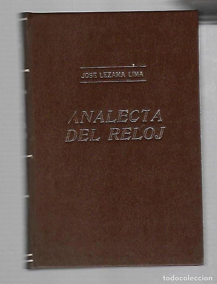 Libros de segunda mano: ANALECTA DEL RELOJ. JOSE LEZAMA LIMA. ORIGENES, LA HABANA. 1953. VER ENCUADERNACION. 279 PAGINAS - Foto 2 - 73634371
