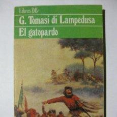 Libros de segunda mano: EL GATOPARDO - G. TOMASI DI LAMPEDUSA - EDITORIAL ARGOS VERGARA - 1980. Lote 73878319