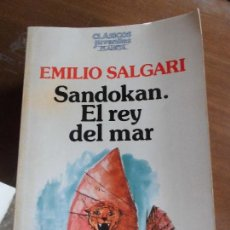 Libri di seconda mano: LIBRO SANDOKAN EL REY DEL MAR EMILIO SALGARI 1987 ED. PLANETA L-3116-93. Lote 74081583