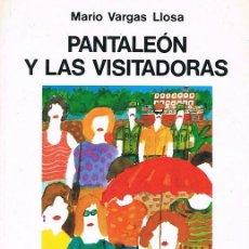Libros de segunda mano: PANTALEÓN Y LAS VISITADORAS. MARIO VARGAS LLOSA. Lote 74135851