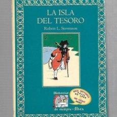 Libros de segunda mano: LA ISLA DEL TESORO. ROBERT L. STEVENSON. 96 PAGINAS. 1996. . Lote 74160307