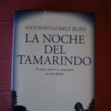 Libros de segunda mano: LA NOCHE DEL TAMARINDO. Lote 74231195