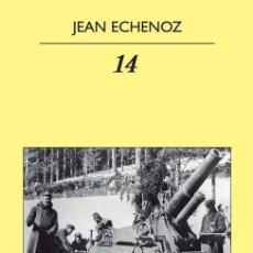 Libros de segunda mano: 14 (JUAN ECHENOZ) - ANAGRAMA - NUEVO. Lote 74677015