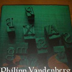 Libros de segunda mano: EL INVENTOR DE ESPEJOS (PHILIPP VANDENBERG, 1998) (CÍRCULO - 2002) +440 PÁGS. - TAPA DURA. Lote 74867023