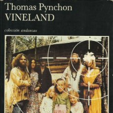 Libros de segunda mano: THOMAS PYNCHON: VINELAND. (TRADUCCIÓN DE MANUEL SÁENZ DE HEREDIA. TUSQUETS EDS, COL. ANDANZAS, 1992). Lote 74883015