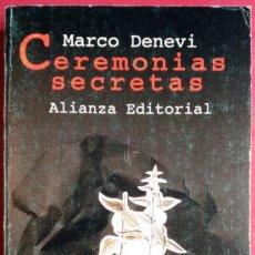 Libros de segunda mano: MARCO DENEVI . CEREMONIAS SECRETAS. Lote 74934335