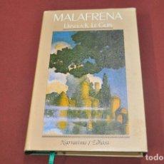 Libros de segunda mano: MALAFRENA - URSULA K, LE GUIN - NOB. Lote 75015535