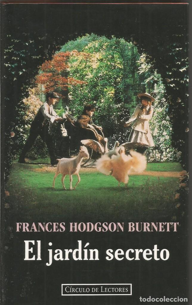 Frances Hodgson Burnett El Jardin Secreto Cir Comprar En