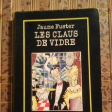 Libros de segunda mano: LES CLAUS DE VIDRE - JAUME FUSTER. Lote 75525599