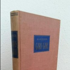 Libros de segunda mano: GARI-GARI VIDA Y COSTUMBRES DE LOS NEGROS DEL ALTO NILO. HUGO ADOLF BERNATZIK. LABOR. ILUSTRADO.. Lote 75679523