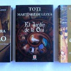 Libros de segunda mano: EL VERDUGO DE DIOS, A LA SOMBRA DEL TEMPLO Y EL JARDÍN DE LA OCA. LOTE 3 LIBROS DE TOTI MARTÍNEZ DE. Lote 76091557