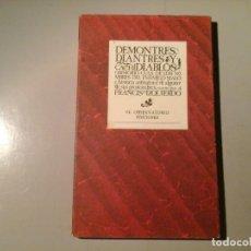 Libros de segunda mano: FRANCISCO IZQUIERDO. DEMONTRES...Y CACHIDIABLOS. PRIMERA EDICIÓN 1985. EL OBSERVATORIO. GRANADA.. Lote 76191815