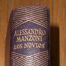 Libros de segunda mano: ALESSANDRO MANZONI, LOS NOVIOS, AGUILAR JOYA 1961. Lote 76203727
