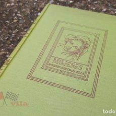 Libros de segunda mano: G. LENOTRE - MUJERES (AMORES DESVANECIDOS) - 1ª EDICIÓN - 1940. Lote 76261199