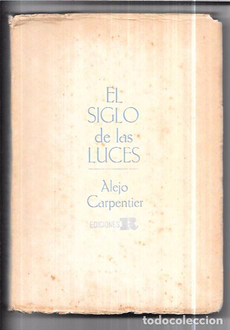EL SIGLO DE LAS LUCES. ALEJO CARPENTIER. EDICIONES REVOLUCIÓN. LA HABANA, 1965. 2ª EDICIÓN. (Libros de Segunda Mano (posteriores a 1936) - Literatura - Narrativa - Otros)